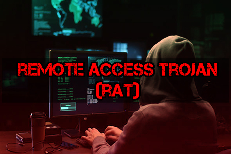What is Remote Access Trojan?